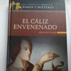 Libros de segunda mano: EL CÁLIZ ENVENENADO/MICHAEL CLYNES. Lote 195281110