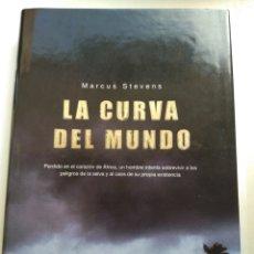 Libros de segunda mano: LA CURVA DEL MUNDO/MARCUS STEVENS. Lote 195281363
