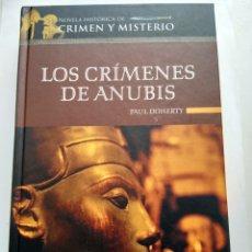 Libros de segunda mano: LOS CRIMENES DE ANUBIS/PAUL DOHERTY. Lote 195282831