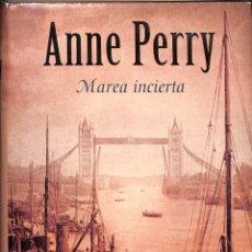Libros de segunda mano: MAREA INCIERTA SERIE MONK - ANNE PERRY - B (EDICIONES B) - LA TRAMA. Lote 195283545