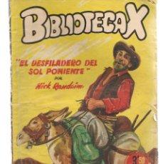 Libros de segunda mano: BIBLIOTECA X. NOVELAS DE VAQUEROS. Nº 63. EL DESFILADERO DEL SOL PONIENTE. NICK RANDAIM. CIES(P/B75). Lote 195307823