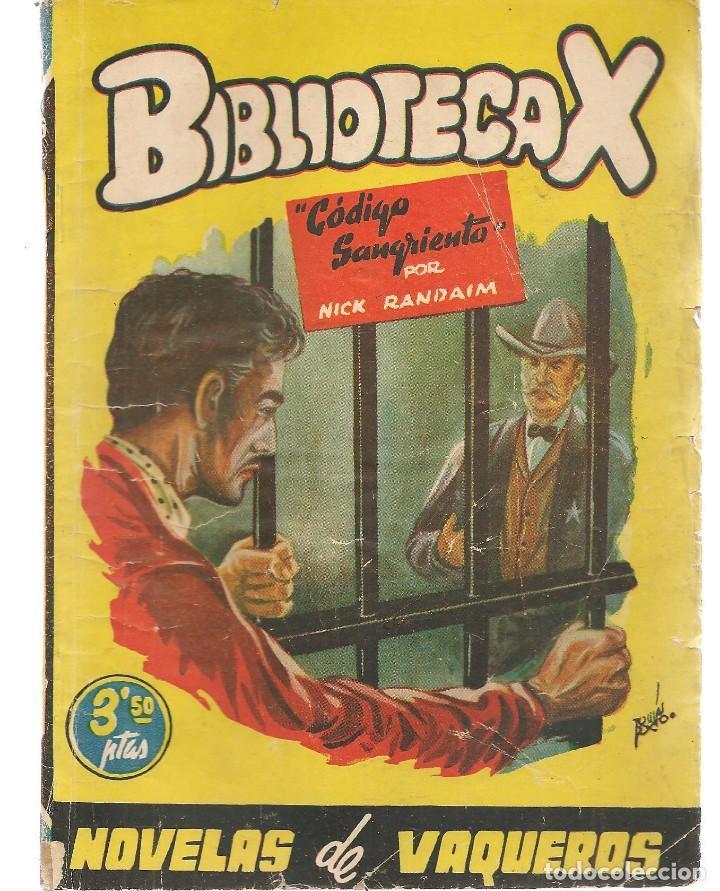 BIBLIOTECA X. NOVELAS DE VAQUEROS. Nº 75. CÓDIGO SANGRIENTO. NICK RANDAIM. CIES(P/B75) (Libros de segunda mano (posteriores a 1936) - Literatura - Narrativa - Terror, Misterio y Policíaco)
