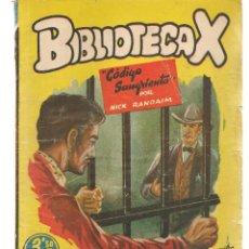 Libros de segunda mano: BIBLIOTECA X. NOVELAS DE VAQUEROS. Nº 75. CÓDIGO SANGRIENTO. NICK RANDAIM. CIES(P/B75). Lote 195308166
