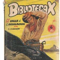 Libros de segunda mano: BIBLIOTECA X. NOVELAS DE VAQUEROS. Nº 80. EL VALLE DE LA DESOLACIÓN. N. MIRANDA. CIES(P/B75). Lote 195308332