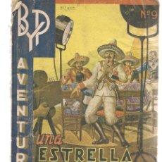 Libros de segunda mano: B Y P. Nº 9. UNA ESTRELLA EN PELIGRO. ARISTIDES CRISOL, CÉSAR DE MONTSERRAT. 1941. (PB75). Lote 195316470