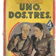 Libros de segunda mano: UNO, DOS, TRES. T. A. SPAGNOL. COLECCIÓN AMARILLA. MAUCCI. (PB75). Lote 195317281