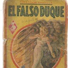 Libros de segunda mano: EL FALSO DUQUE. HEADON HILL. COLECCIÓN AMARILLA. MAUCCI. (PB75). Lote 195317611