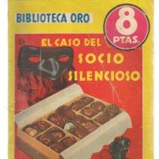 Libros de segunda mano: BIBLIOTECA ORO. AMARILLA. Nº 286. EL CASO DEL SOCIO SILENCIOSO. ERLE STANLEY G. MOLINO,1952. (PB75) . Lote 195319246