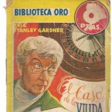 Libros de segunda mano: BIBLIOTECA ORO. AMARILLA. Nº 189. EL CASO DE LA VIUDA PELIGROSA. PERRY MASON. MOLINO,1945. (PB75) . Lote 195319441