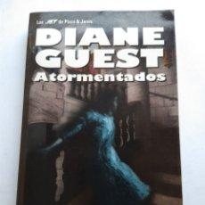 Libros de segunda mano: ATORMENTADOS/DIANE GUEST. Lote 211431852