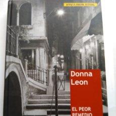 Libros de segunda mano: EL PEOR REMEDIO/DONA LEON. Lote 195381898