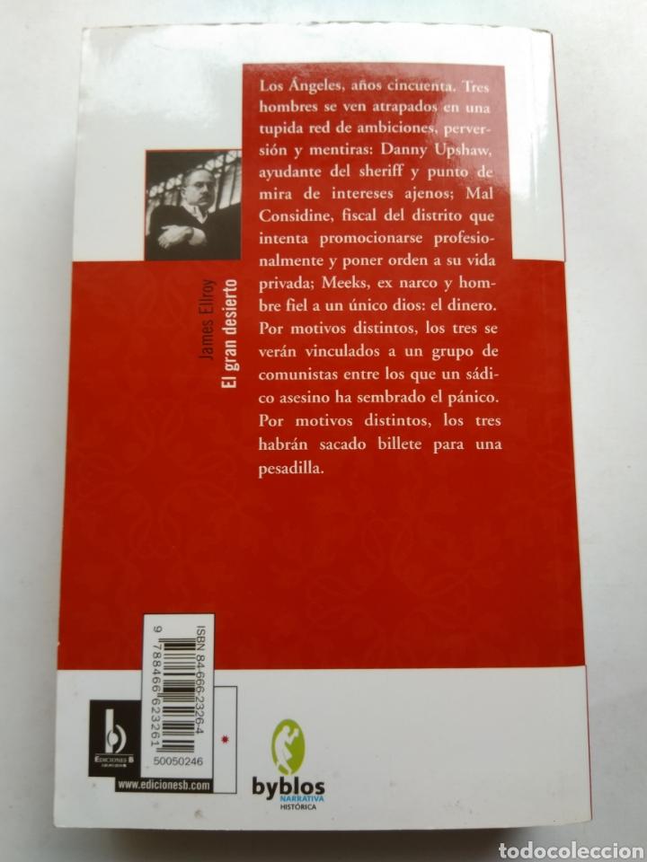 Libros de segunda mano: EL GRAN DESIERTO/JAMES ELLROY - Foto 2 - 195382952
