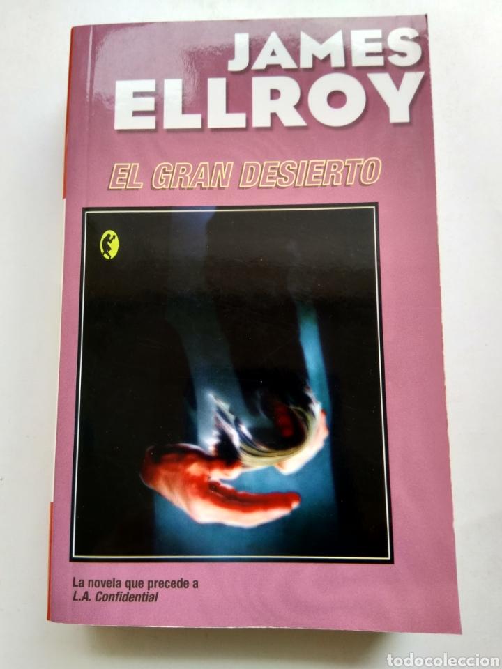 EL GRAN DESIERTO/JAMES ELLROY (Libros de segunda mano (posteriores a 1936) - Literatura - Narrativa - Terror, Misterio y Policíaco)