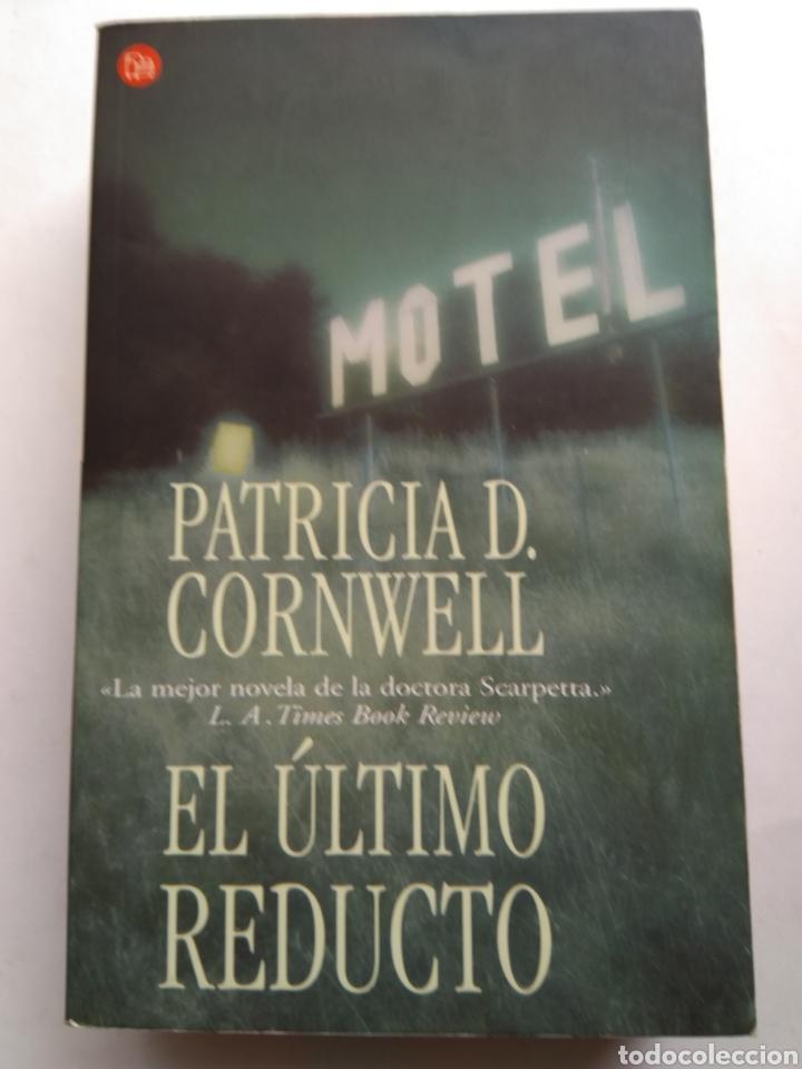 EL ÚLTIMO REDUCTO/PATRIA CORNWELL (Libros de segunda mano (posteriores a 1936) - Literatura - Narrativa - Terror, Misterio y Policíaco)