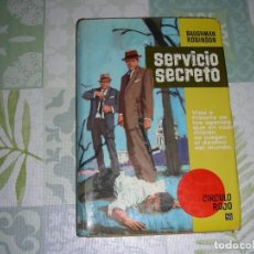 Libros de segunda mano: SERVICIO SECRETO , BAUGHMAN ROBINSON. Lote 195498840