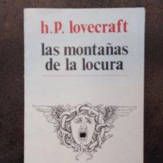 Libros de segunda mano: H.P. LOVECRAFT: LAS MONTAÑAS DE LA LOCURA (PREMIÁ EDITORA, LA NAVE DE LOS LOCOS). Lote 195498872