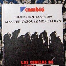 Libros de segunda mano: LAS CENIZAS DE LAURA MANUEL VÁZQUEZ MONTALBÁN . Lote 195523161