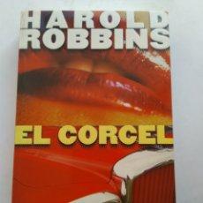Libros de segunda mano: EL CORCEL/HAROLD ROBBINS. Lote 195523566