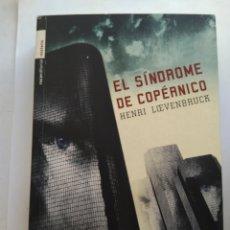 Libros de segunda mano: EL SÍNDROME DE COPERNICO/HENRI LOVENBRUCK. Lote 195523637