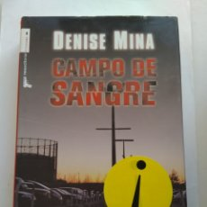 Libros de segunda mano: CAMPO DE SANGRE/DENISE MINA. Lote 195533307