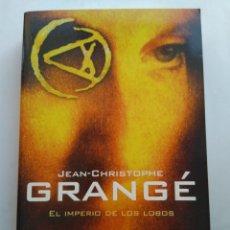 Libros de segunda mano: EL IMPERIO DE LOS LOBOS/JEAN-CHRISTOPHE GRANGE. Lote 195533876