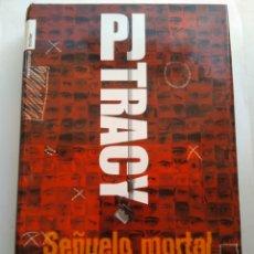 Libros de segunda mano: SEÑUELO MORTAL/PJ TRACY. Lote 195533997