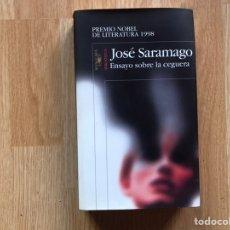 Libros de segunda mano: ENSAYO SOBRE LA CEGUERA. JOSE SARAMAGO. Lote 195541727