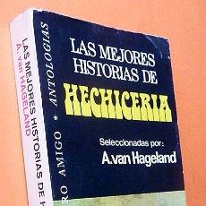 Libros de segunda mano: LAS MEJORES HISTORIAS DE HECHICERÍA - VV. AA. - BRUGUERA - 1976 (1ª EDICIÓN) - VER INDICE. Lote 195875872
