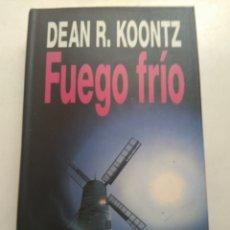 Libros de segunda mano: FUEGO FRÍO/DEAN R. KONNTZ. Lote 211432285