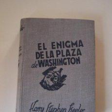 Libros de segunda mano: EL ENIGMA DE LA PLAZA WASHINGTON - HARRY STEPHEN KEELER - INSTITUTO EDITORIAL REUS 1947. Lote 197127140