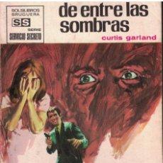 Libri di seconda mano: SERVICIO SECRETO Nº 1074 - DE ENTRE LAS SOMBRAS - CURTIS GARLAND. Lote 197983385