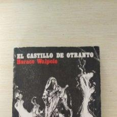 Libros de segunda mano: EL CASTILLO DE OTRANTO. Lote 198385156