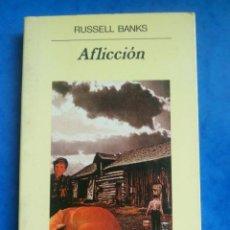 Libros de segunda mano: AFLICCIÓN RUSSEL BANKS. Lote 199150913