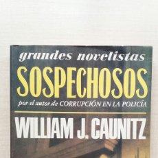 Libros de segunda mano: SOSPECHOSOS. WILLIAM CAUNITZ. EMECÉ EDITORES, GRANDES NOVELISTAS, PRIMERA EDICIÓN, 1988.. Lote 199713168