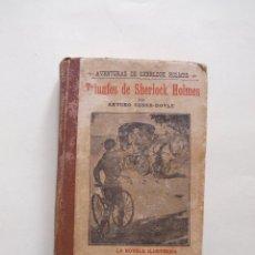 Libros de segunda mano: TRIUNFOS DE SHERLOCK HOLMES Y EL PROBLEMA FINAL - A. CONAN-DOYLE - LA NOVELA ILUSTRADA 1 PTS. . Lote 199768967