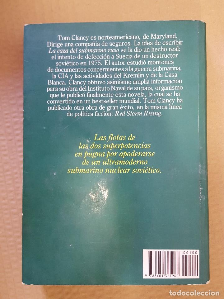 Libros de segunda mano: LIBRO / LA CAZA DEL SUBMARINO RUSO / TOM CLANCY / PRIMERA EDICION FEBRERO 1987, 384 PAGINAS - Foto 3 - 199794638