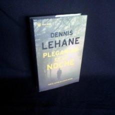 Libros de segunda mano: DENNIS LEHANE - PLEGARIAS EN LA NOCHE - RBA SERIE NEGRA 2004. Lote 199858068