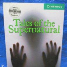 Libros de segunda mano: TALES OF THE SUPERNATURAL, FRANK BRENNAN. CAMBRIDGE ENGLISH READERS - COMO NUEVO. Lote 199982157