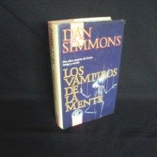 Libros de segunda mano: DAN SIMMONS - LOS VAMPIROS DE LA MENTE - EDCIONES B 1992. Lote 200323145