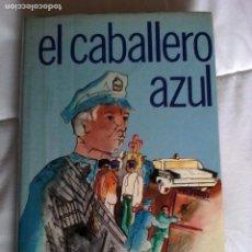 Livres d'occasion: JOSEPH WAMBAUGH. EL CABA LLERO AZUL.. Lote 201122002