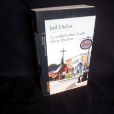 Libros de segunda mano: JOEL DICKER - LA VERDAD SOBRE EL CASO HARRY QUEBERT - ALFAGUARA 2013. Lote 201330540