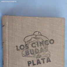 Libros de segunda mano: HARRY STEPHEN KEELER - LOS CINCO BUDAS DE PLATA Nº 8 - EDITORIAL REUS 1946 - CUBIERTAS EN TELA. Lote 201484795