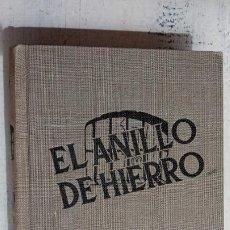 Libros de segunda mano: HARRY STEPHEN KEELER - EL ANILLO DE HIERRO - Nº 17 - 1950 EDITORIAL REUS - CUBIERTAS EN TELA. Lote 201486083