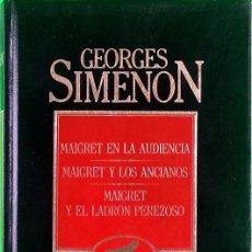 Libros de segunda mano: MAIGRET EN LA AUDIENCIA; MAIGRET Y LOS ANCIANOS; MAIGRET Y EL LADRÓN PEREZOSO - SIMENON, GEORGES. Lote 201899268