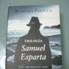 Libros de segunda mano: TRILOGÍA SAMUEL ESPARTA - RAMIRO PINILLA.. Lote 169743888