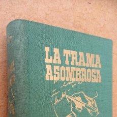 Libros de segunda mano: HARRY STEPHEN KEELER Nº 22 - LA TRAMA ASOMBROSA - AÑO 1951 - MUY BUEN ESTADO - EDI. REUS - MADRID. Lote 202871611
