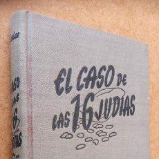 Libros de segunda mano: HARRY STEPHEN KEELER Nº 14 - EL CASO DE LAS 16 JUDÍAS - 1948 - MUY BUEN ESTADO - EDI. REUS. Lote 202872385
