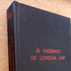 Libros de segunda mano: HARRY STEPHEN KEELER Nº 38 - EL ASESINATO DE LONDON LEW - 1957 - MUY NUEVO - EDI. REUS - MADRID. Lote 202874000