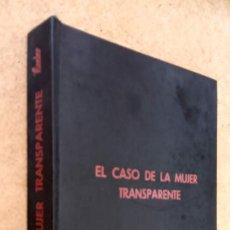 Libros de segunda mano: HARRY STEPHEN KEELER Nº 5..? - EL CASO DE LA MUJER TRANSPARENTE - 1963 ,MUY BUEN ESTADO, MUY DIFICIL. Lote 202874222