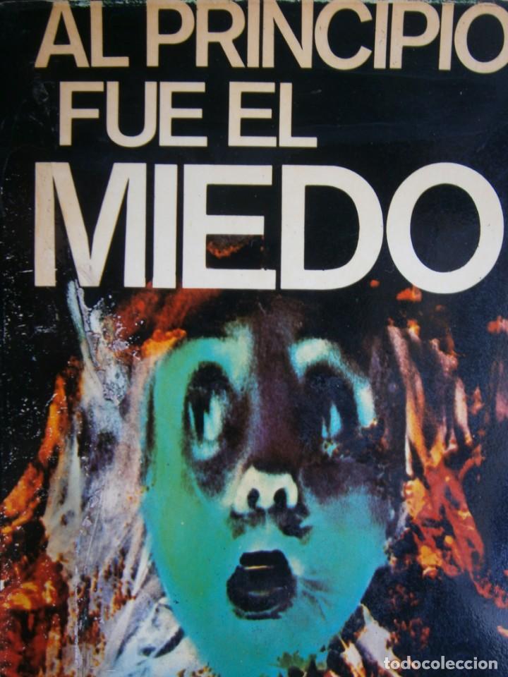 AL PRINCIPIO FUE EL MIEDO JUAN CARLOS NOVOA 1977 (Libros de segunda mano (posteriores a 1936) - Literatura - Narrativa - Terror, Misterio y Policíaco)